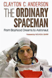 "Cover of Clayton Anderson's book, ""The Ordinary Spaceman."""