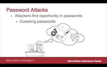 A series of cybersecurity videos covers passwords and other issues related to working from home.